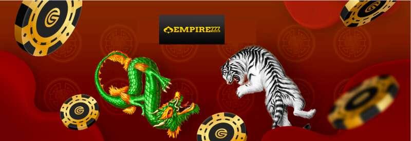 เกมเสือมังกร Empire777 ลุ้นและสนุกไปด้วยกัน มีแบบเกมและถ่ายทอดสด